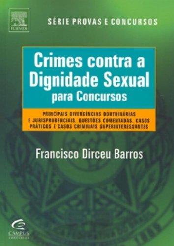 Crimes contra a Dignidade Sexual para concursos de Francisco Dirceu Barros pela Elsevier (2010)