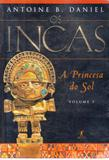 Os Incas - a Princesa do Sol Volume 1