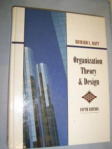 Organization Theory & Design / Fifth Edition