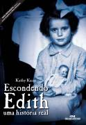 Escondendo Edith uma Historia Real