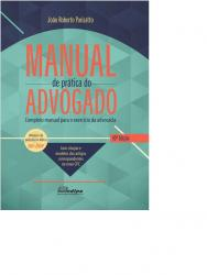 Manual De Pratica Do Advogado - Completo Manual Para O Exercicio Da...