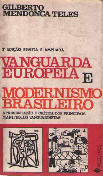 Vanguarda Europeia e Modernismo Brasileiro