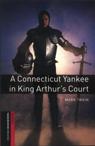 A Connecticut Yankee in King Arthurs Court Retold