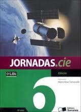JORNADAS CIE CIENCIAS de MAIRA ROSA CARNEVALLE pela SARAIVA (2012)