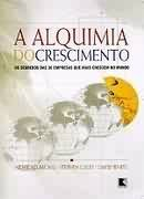 A Alquimia do Crescimento