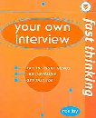 Fast Thinking: Your Own Interview