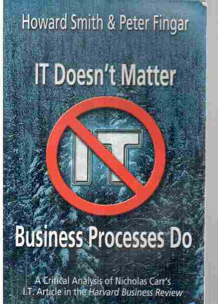 It Doesnt Matter Business Processes Do