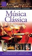 Guia Ilustrado Zahar Música Clássica