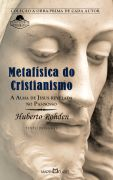 A Metafísica do Cristianismo