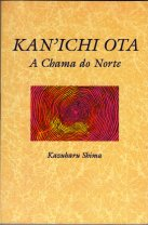 Kanichi Ota a Chama do Norte