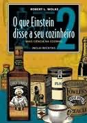 O que Einstein disse a seu cozinheiro - Vol. 2