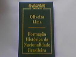 Formação Histórica da Nacionalidade Brasileira de Oliveira Lima pela Topbooks / Publifolha (2000)