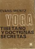 Yoga Tibetano y Doctrinas Secretas