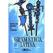Gramática Latina: Curso Único e Completo
