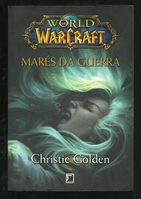 Marés da Guerra - World Warcraft