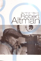 As Muitas Vidas de Robert Altman