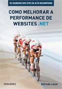 Como Melhorar a Performance de Websites . Net