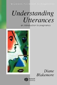 Understanding Utterances: An Introduction to Pragmatics