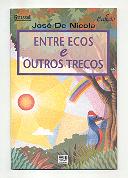 Entre Ecos & Outros Trecos de José de Nicola pela Moderna (1991)