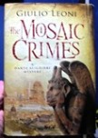 The Mosaic Crimes - a Dante Alighieri Mystery