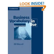 Business Vocabulary in Use . Intermediate. Second Edition