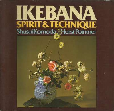Ikebana Spirit & Technique