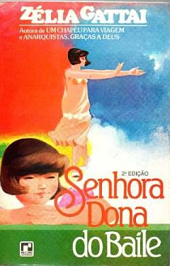 62cf4ff20b Livro: Senhora Dona do Baile - Zelia Gattai   Estante Virtual