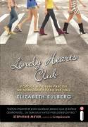 Lonely Hearts Club - Porque Ninguém Precisa de Namorado Para Ser Feliz de Elizabeth Eulberg pela Intrínseca (2011)