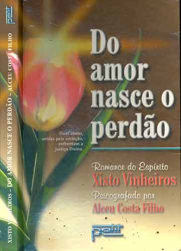 Do Amor Nasce o Perdão