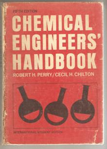 Chemical Engineers Handbook