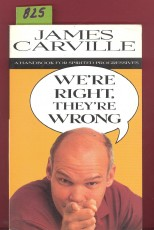 Were Right, Theyre Wrong: a Handbook For Spirited Progressives