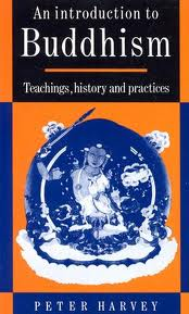 An Introduction to Buddhism: Teachings, History and Practices