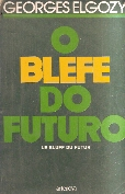 Blefe Do Futuro, O