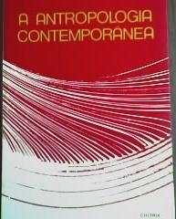 A Antropologia Contemporânea