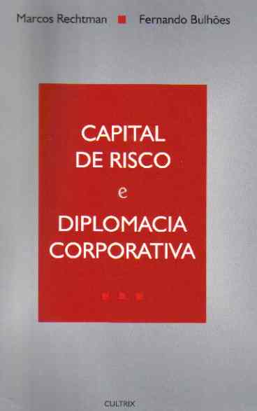 Capital de Risco e Diplomacia Corporativa