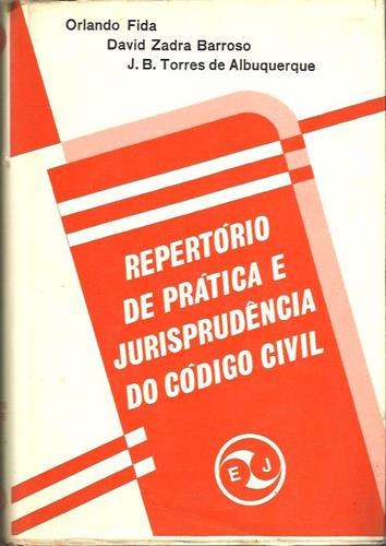 Repertorio de Pratica e Jurisprudência do Código Civil Vol 2°