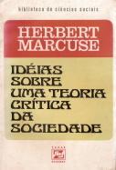 Idéias Sobre Uma Teoria Crítica da Sociedade