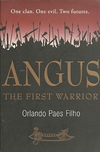 Angus: the First Warrior