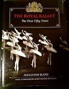The Royal Ballet - the First Fifty Years