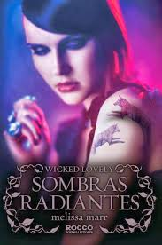 Wicked Lovely - Sombras Radiantes
