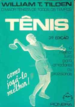 Tênis - Como Jogá-lo Melhor