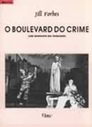 O Boulevard do Crime (les Enfants Du Paradis)