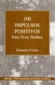 100 Impulsos Positivos para Viver Melhor