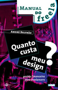 Manual do Freela: Quanto Custa Meu Design?