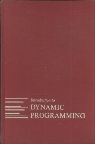 Series in Decision Anda Control - Introduction to Dynamic Programming