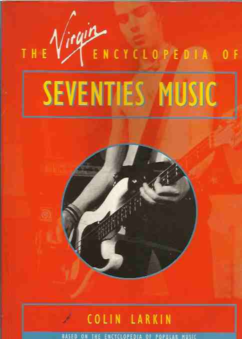 The Virgin Encyclopedia of Seventies Music