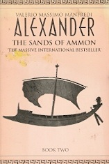 Alexander - the Sands of Ammon - Book Two