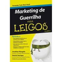 Marketing de Guerrilha para Leigos