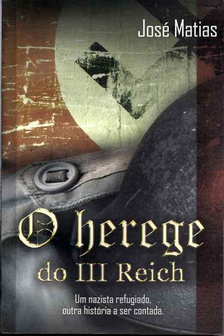O Herege do III Reich