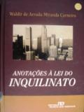 Anotações à Lei do Inquilinato
